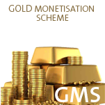 Gold Monetisation Scheme (GMS)